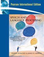 speech and language processing: an introduction to natural language processing, computational linguistics and speech dan jurafsky james h. martin 9780135041963