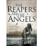 The Reapers are the Angels (English Edition)