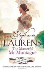 the masterful mr. montague stephanie laurens 9780749958763