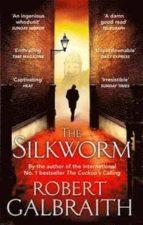 the silkworm (cormoran strike 2) robert galbraith 9780751549263