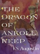 The Dragon of Ankoll Keep (English Edition)