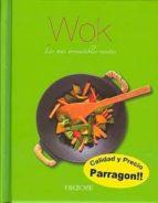 wok: las mas irrestibles recetas 9781445409863