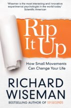 rip it up: forget positive thinking, it s time for positive action-richard wiseman-9781447273363
