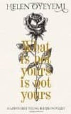 what is not yours is not yours helen oyeyemi 9781447299363