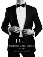 uno   memorias de un gigoló (ebook) 9781507189863