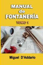 Manual De Fontanería: Tomo 1: Volume 1