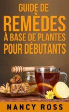 guide de remèdes à base de plantes pour débutants (ebook)-9781547511563