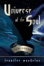 Universe of the Soul : Adri Adept (English Edition)