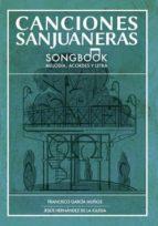 canciones sanjuaneras (ebook)-francisco garcia muñoz-jesus hernandez de la iglesia-9781629347363