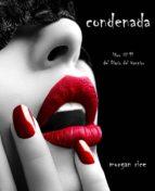condenada (libro #11 del diario del vampiro) (ebook)-morgan rice-9781632912763
