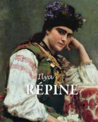 ilya répine (ebook) elena kirillina grigori sternine 9781783102563