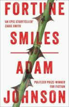 fortune smiles stories-adam johnson-9781784160463