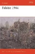 falaise 1944: death of an army ken ford 9781841766263