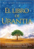 el libro de urantia: revelando los misterios de dios, el universo ,jesus y nosotros mismos-9781883395063