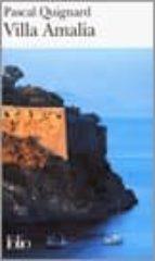 villa amalia-pascal quignard-9782070347063