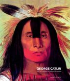 george catlin (ebook) george catlin 9782350744063