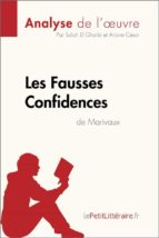 les fausses confidences de marivaux (analyse de l'oeuvre) (ebook)- lepetitlittéraire.fr-9782808006163