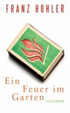 ein feuer im garten (ebook) franz hohler 9783641177263