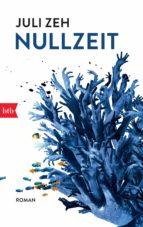 nullzeit (ebook) juli zeh 9783641242763