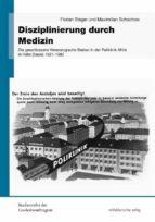 disziplinierung durch medizin (ebook) henner kotte 9783954624263