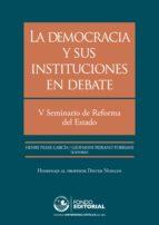 la democracia y sus instituciones en debate (ebook) 9786123171063