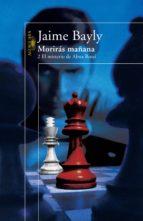 MORIRÁS MAÑANA 2. EL MISTERIO DE ALMA ROSSI (EBOOK)