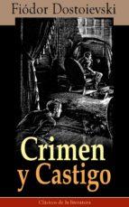 Crimen y Castigo: Clásicos de la literatura