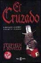 el cruzado-stephen j. rivelle-9788401327063