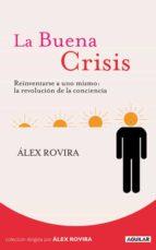 la buena crisis-alex rovira-9788403100763