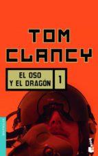 el oso y el dragon, 1-tom clancy-9788408073963