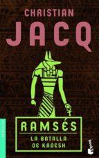 ramses: la batalla de kadesh christian jacq 9788408081463