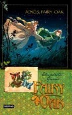fairy oak 4: adios, fairy oak elisabetta gnone 9788408094463