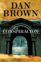 la conspiracion-dan brown-9788408099963