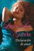 declaracion de amor: las chicas de litle russell nº 4-laura lee guhrke-9788408100263