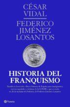 (pe) historia del franquismo cesar vidal federico jimenez losantos 9788408107163