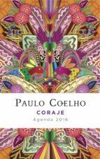 coraje (agenda 2016) paulo coelho 9788408141563