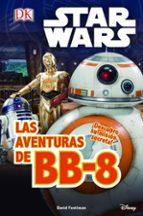 star wars. el despertar fuerza. las aventuras de bb 8 9788408155263