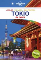 tokio de cerca 2017 (5ª ed.) (lonely planet) rebecca milner simon richmond 9788408175063