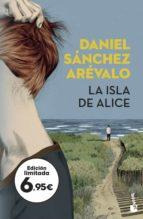la isla de alice daniel sanchez arevalo 9788408187363