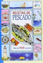 recetas de pescado (el sabor de nuestra tierra)-9788415401063