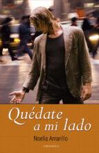 quédate a mi lado (ebook)-noelia amarillo-9788415410263
