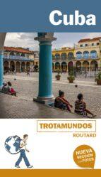 cuba 2017 (trotamundos   routard) (2ª ed.) philippe gloaguen 9788415501763