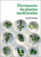 diccionario de plantas medicinales-jordi cebrian-9788415541363