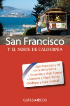 SAN FRANCISCO. Y EL NORTE DE CALIFORNIA (EBOOK)