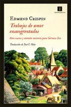 trabajos de amor ensangrentados (serie gervase fen 5)-edmund crispin-9788415578963