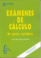examenes de calculo varias variables: ediciones estudiante juan de burgos roman 9788415793663