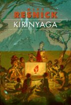 Kyrinyaga (Gigamesh Ficción)