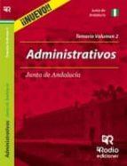 ADMINISTRATIVOS DE LA JUNTA DE ANDALUCÍA. TEMARIO COMPLETO. VOLUMEN 2