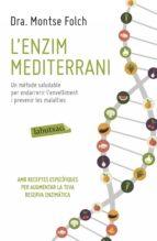 l enzim mediterrani-montse folch-9788416334063