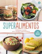 superalimentos: deliciosas recetas para comidas supernutritivas jessica nadel 9788416407163